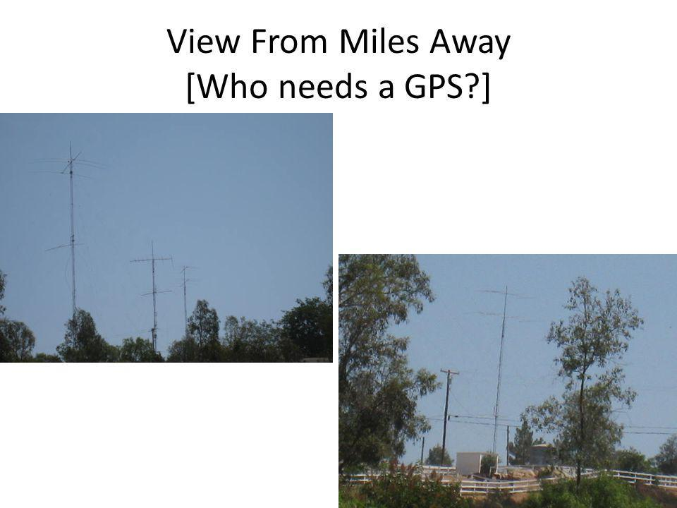 View From Miles Away [Who needs a GPS ]